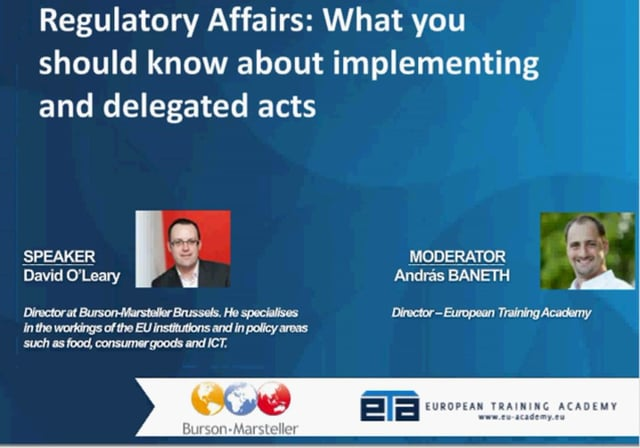 EU Regulatory Affairs: What you should know about implementing and delegated acts